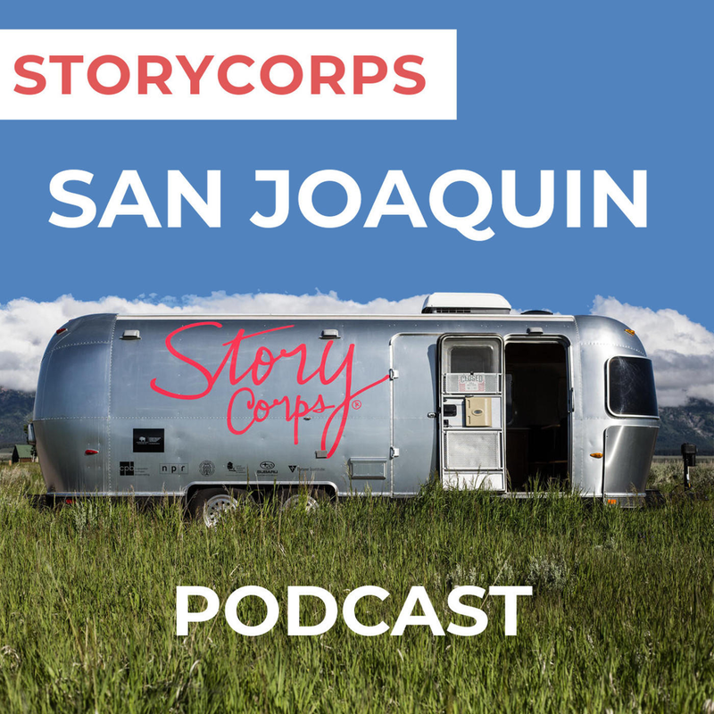 StoryCorps San Joaquin
