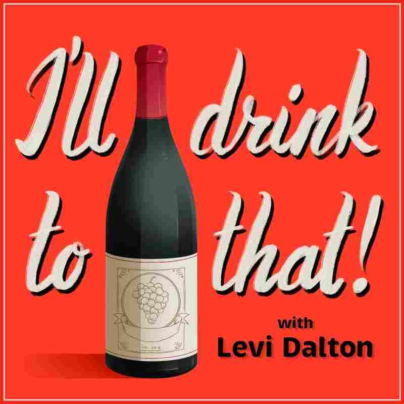 I'll Drink to That! Wine Talk
