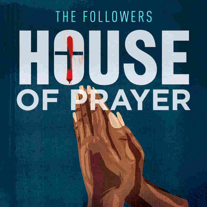 The Followers: House of Prayer