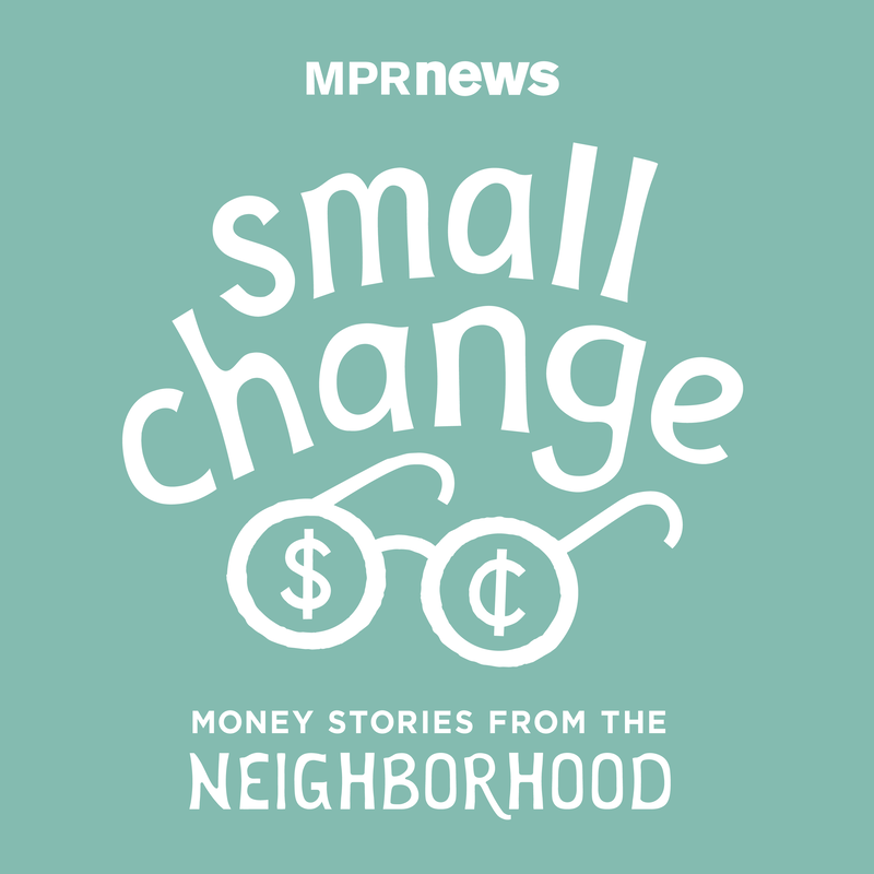 small change: Money Stories from the Neighborhood