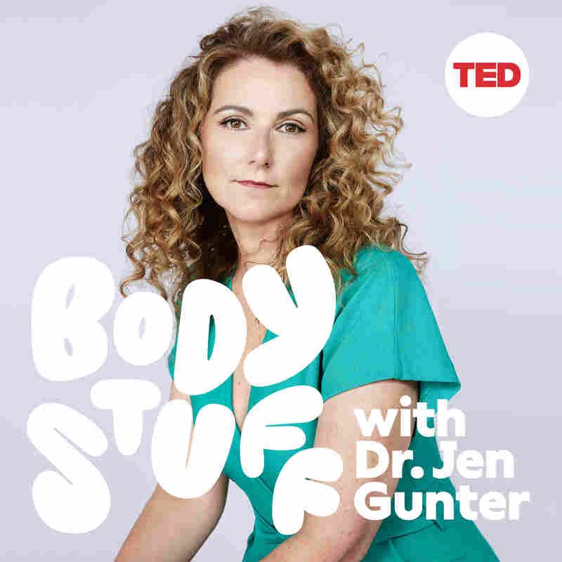 Body Stuff with Dr. Jen Gunter