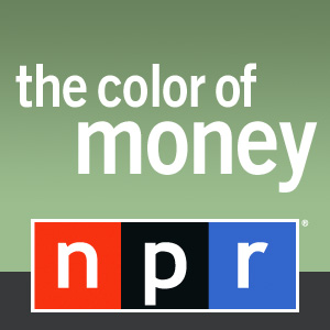 NPR: The Color Of Money Podcast