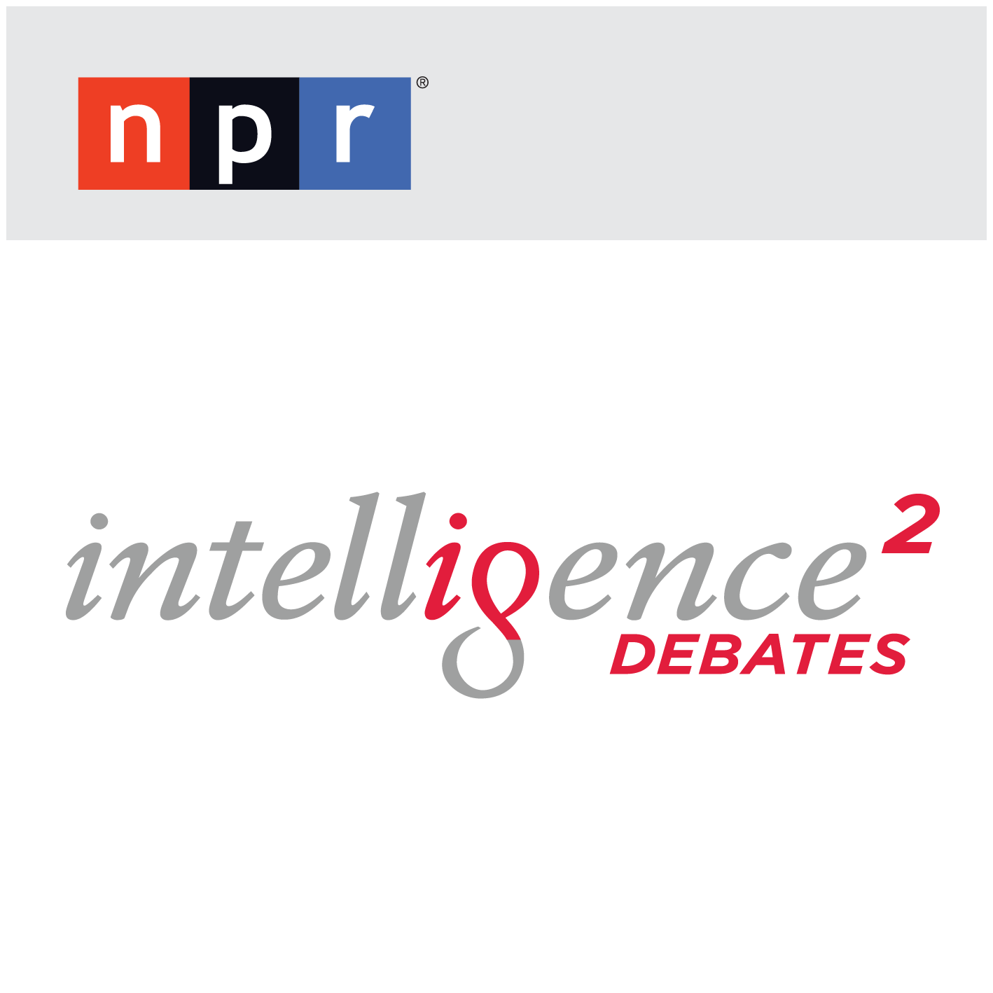 NPR: Intelligence Squared U.S. Debates Podcast