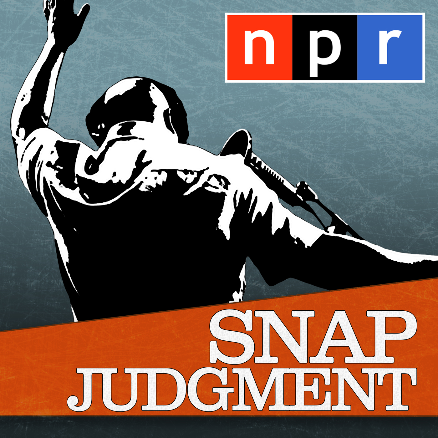NPR: Snap Judgment Podcast