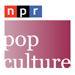 NPR: Pop Culture