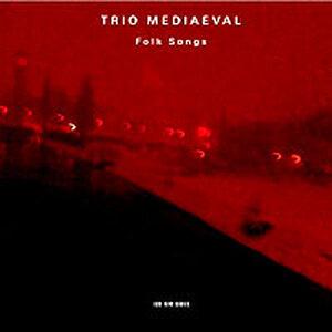 "Cover for Trio Mediaeval's ""Folk Songs"""