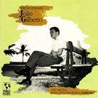 The Legendary Joao Gilberto: The Original Bossa Nova Recordings (1958 –1961)