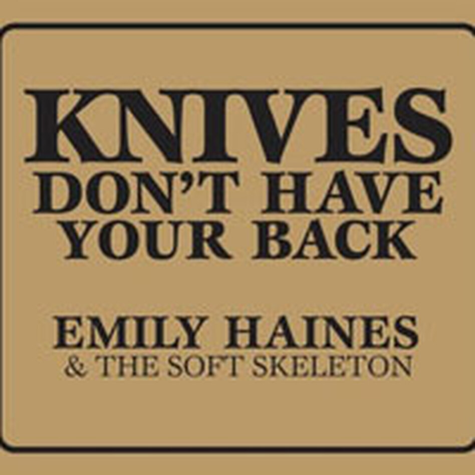 Knives Don't Have Your Back CD art