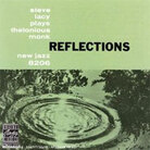 Cover for Reflections: Steve Lacy Plays Thelonious Monk