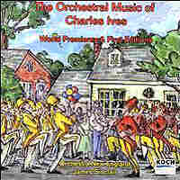 Cover for The Orchestral Music of Charles Ives: World Premieres and First Editions