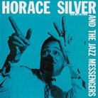 Cover for 'Horace Silver and the Jazz Messengers'