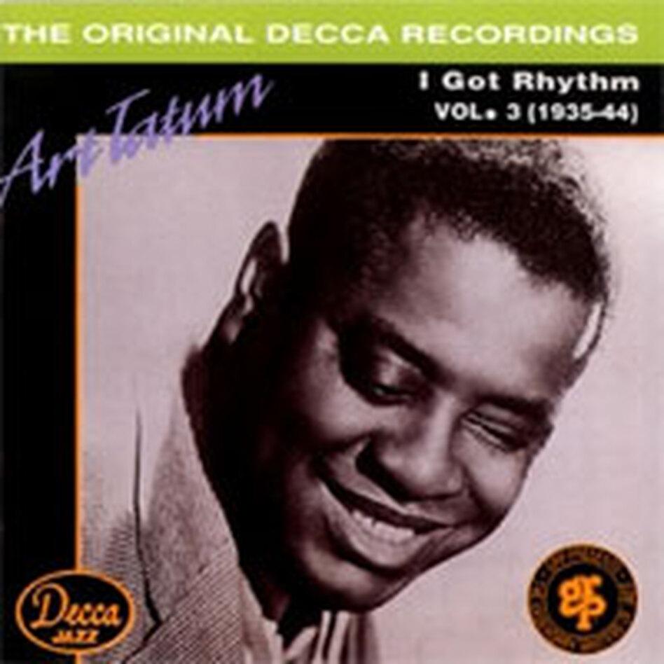 Cover for I Got Rhythm: Art Tatum, Vol. 3 (1935-1944)