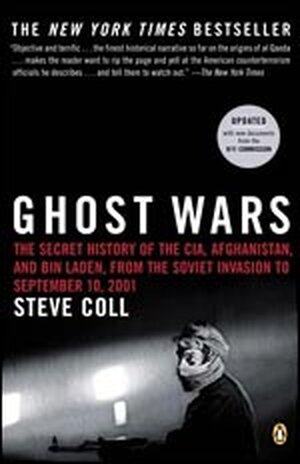 'Ghost Wars: The Secret History of the CIA, Afghanistan, and Bin Laden'