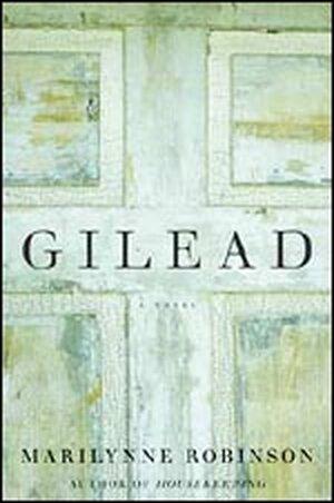 'Gilead' by Marilynne Robinson
