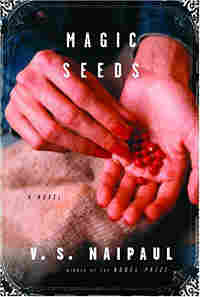 Cover of V.S. Naipaul's 'Magic Seeds'