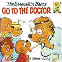 'The Berenstain Bears Go to the Doctor' book cover