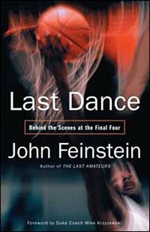 'Last Dance' by John Feinstein