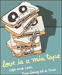'Love Is a Mix Tape'