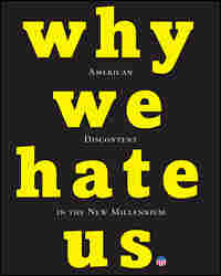 Cover of 'Why We Hate Us' by Dick Meyer