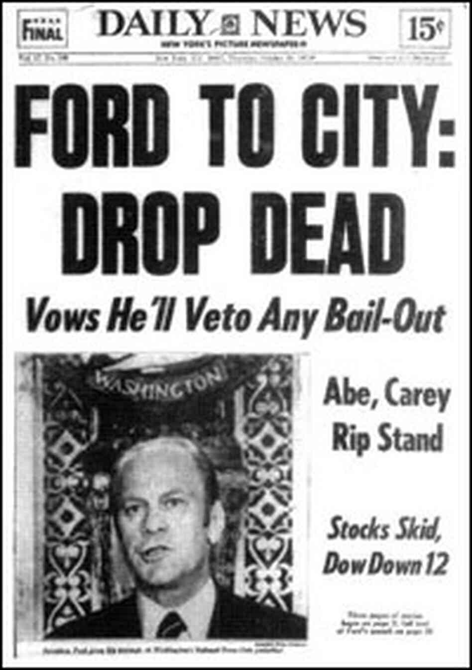 1975 cover of New York Daily News: 'Ford to City: Drop Dead'