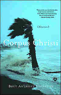 "Bret Anthony Johnston's book ""Corpus Christi: Stories."""