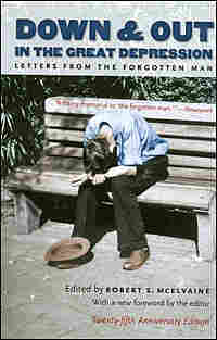 "Robert McElvaine's book ""Down and Out in the Great Depression: Letters from the Forgotten Man"""