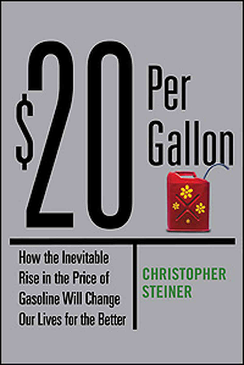 Cover of Christopher Steiner's book '$20 Gallon'