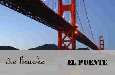 El puente and die brucke