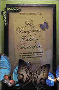 Cover of 'The Dangerous World of Butterflies'
