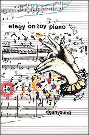 Hands play a keyboard on the cover of Dean Young's poetry collection 'Elegy on Toy Piano'