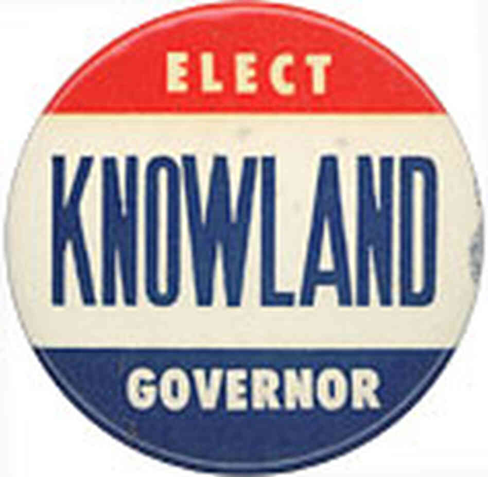 Bill Knowland campaign button