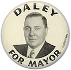 Mayor Richard J. Daley pictured on a campaign button.