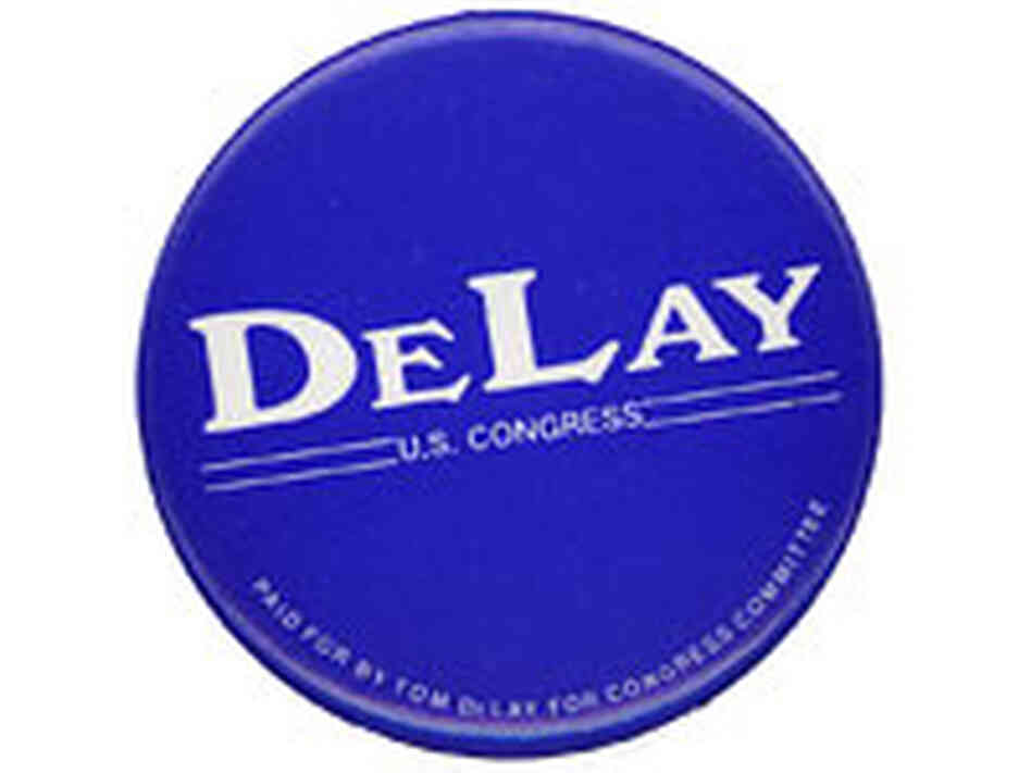 'Tom DeLay for Congress' button