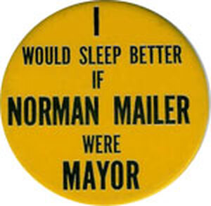 The prize-winning author made a quixotic bid for mayor of NYC in 1969.