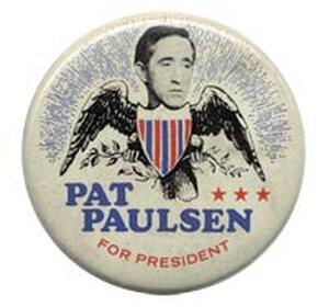 Pat Paulsen button