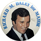 Mayor Richard M. Daley pictured on a campaign button.