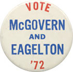 Perhaps the biggest indignity for Eagleton was that they spelled his name wrong on this button.