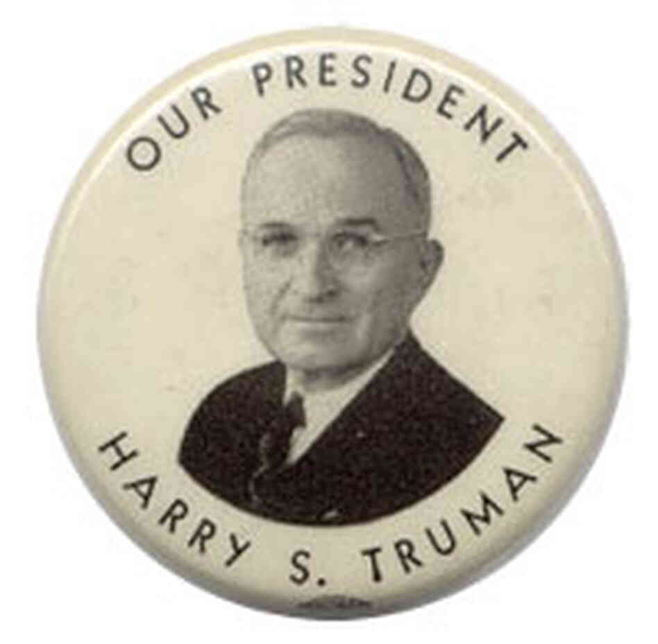 'Our President, Harry S. Truman' button
