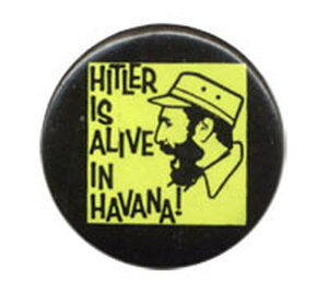 'Hitler is Alive in Havana!' button