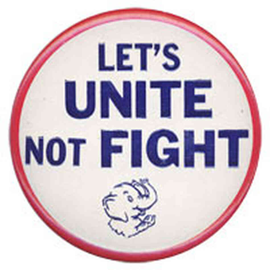'Let's UNITE Not FIGHT button'