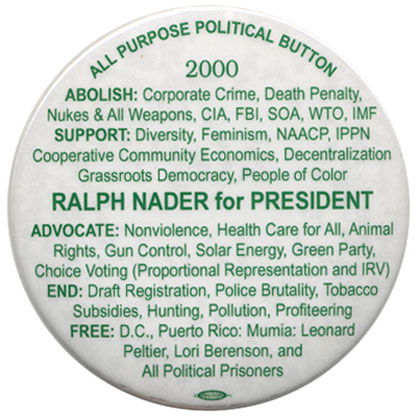 Ralph Nader campaign button.