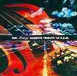 The String Quartet Tribute to R.E.M.
