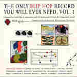 The Only Blip Hop Record You'll Ever Need