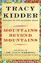 """""""Mountains Beyond Mountains"""""""