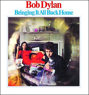 Cover of Bob Dylan's Bringing It All Back Home? Credit: Columbia Records