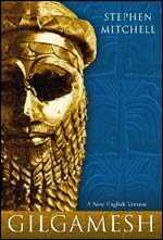 'Gilgamesh,' translated by Stephen Mitchell