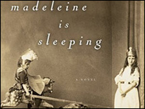 'Madeleine is Sleeping' by Sarah Shun-lien Bynum