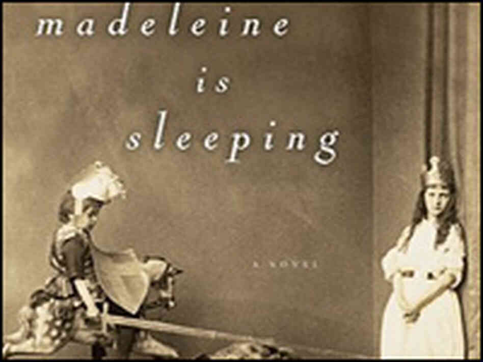 'Madeleine is Sleeping' by Sarah Shun-lien Bynum
