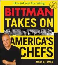 'Bittman Takes on America's Chefs'