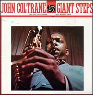 The 1959 jazz recording Giant Steps includes seven original compositions by John Coltrane.